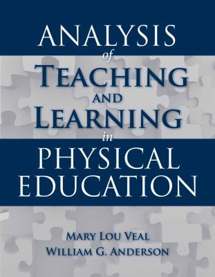 Analysis of Teaching and Learning in Physical Education 9780763746353