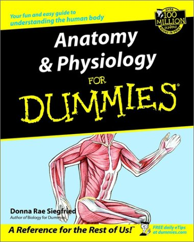 Anatomy & Physiology for Dummies 9780764554223