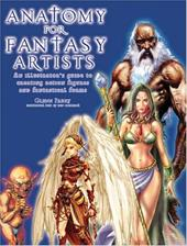 Anatomy for Fantasy Artists: An Illustrator's Guide to Creating Action Figures and Fantastical Forms 2933883