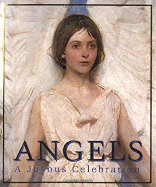 Angels: A Joyous Celebration 9780762406050