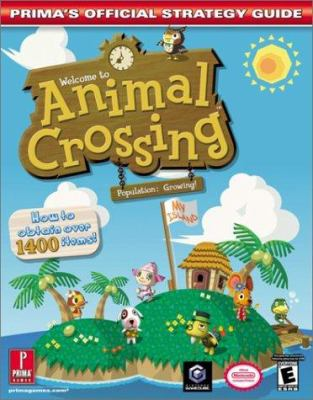Animal Crossing: Prima's Official Strategy Guide 9780761541172