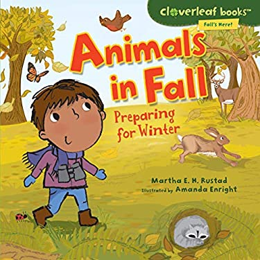 Animals in Fall: Preparing for Winter 9780761350668