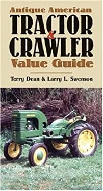 Antique American Tractor & Crawler Value Guide 9780760324448