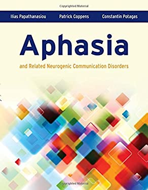 Aphasia and Related Neurogenic Communication Disorders 9780763771003