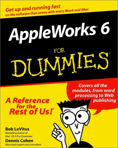 Appleworks6 for Dummies 9780764506369