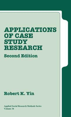 Applications of Case Study Research 9780761925507