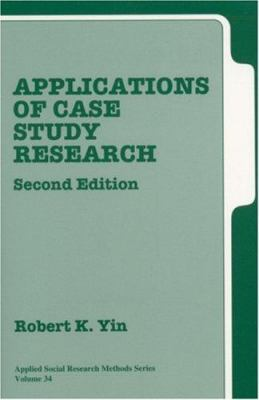 Applications of Case Study Research 9780761925514