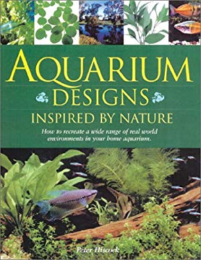 Aquarium Designs Inspired by Nature 9780764155499
