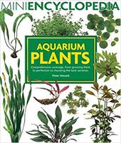 Aquarium Plants: Comprehensive Coverage, from Growing Them to Perfection to Choosing the Best Varieties 2933898