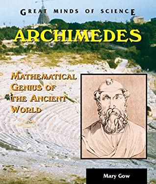 Archimedes: Mathematical Genius of the Ancient World