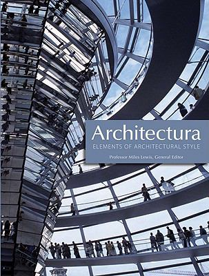 Architectura: Elements of Architectural Style 9780764161704