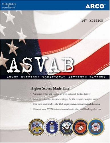 Arco ASVAB: Armed Services Vocational Aptitude Battery Examination 9780768915259