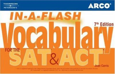 Arco In-A-Flash Vocabulary for the SAT & ACT 9780768922318