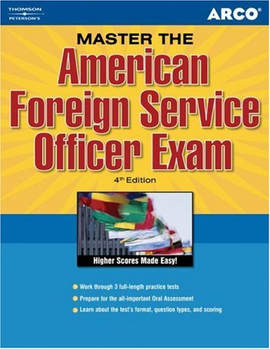 Arco Master the American Foreign Service Officer Exam 9780768918359