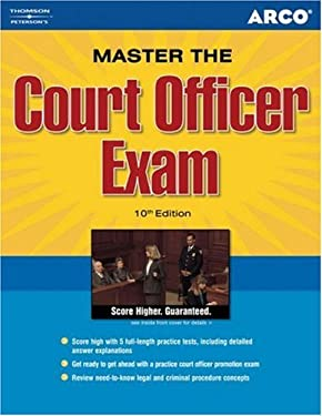 Arco Master the Court Officer Exam 9780768922349