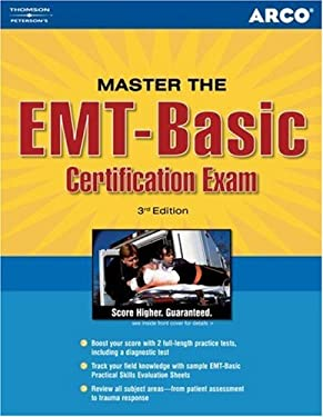 Arco Master the EMT-Basic Certification Exam 9780768919868
