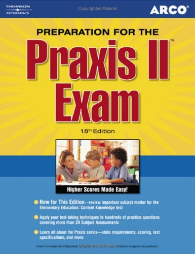 Arco Preparation for the Praxis II Exam 9780768918380