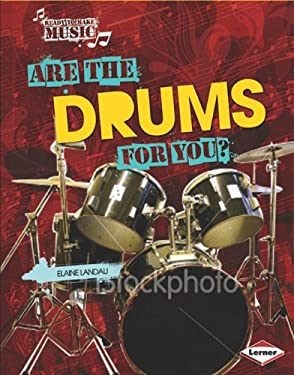 Are the Drums for You? 9780761354260