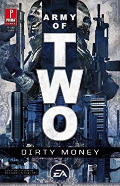 Army of Two: Dirty Money 9780761557449