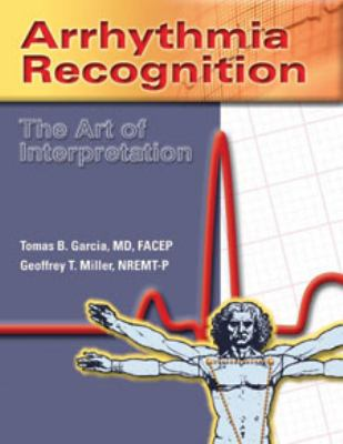 Arrhythmia Recognition: The Art of Interpretation 9780763722463