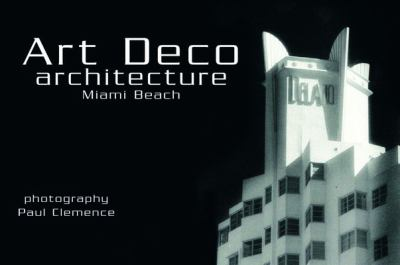 Art Deco Architecture: Miami Beach Postcards 9780764323409