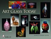 Art Glass Today - Snyder, Jeffrey B.