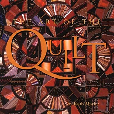 Art of the Quilt 9780762409938
