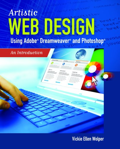 Artistic Web Design Using Adobe? Dreamweaver and Photoshop: An Introduction 9780763785949