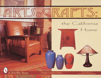 Arts & Crafts: The California Home 9780764306297