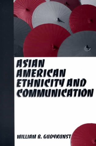 Asian American Ethnicity and Communication 9780761920427