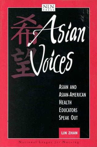 Asian Voices: Asian and Asian-American Health Educators Speak Out 9780763709228