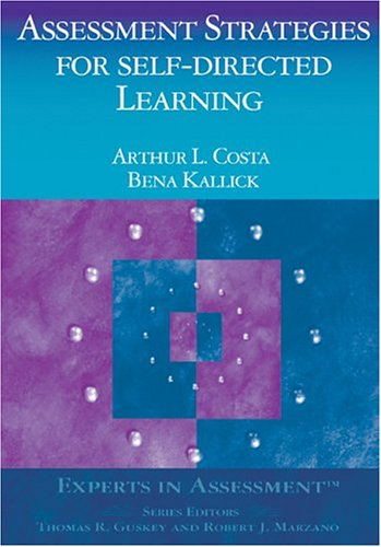 Assessment Strategies for Self-Directed Learning 9780761938712