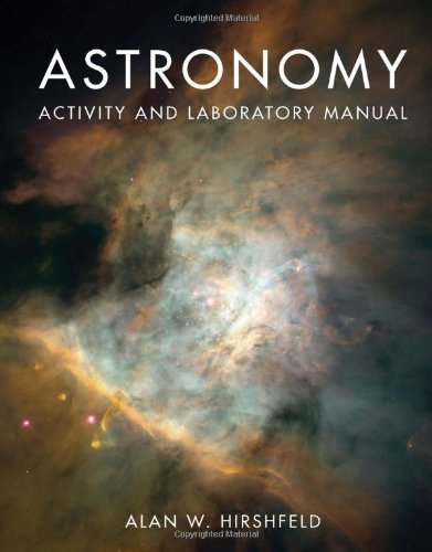 Astronomy Activity and Laboratory Manual 9780763760199