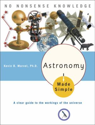 Astronomy Made Simple 9780767917049