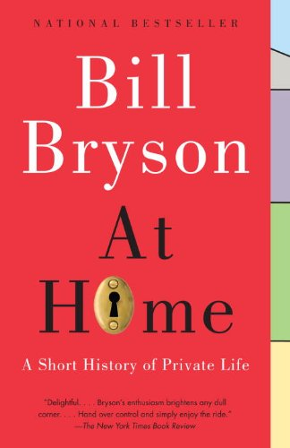 At Home: A Short History of Private Life 9780767919395