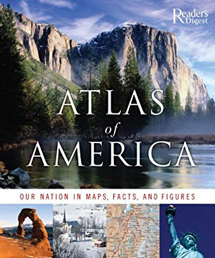 Atlas of America: Our Nation in Maps, Facts, and Pictures 9780762106554