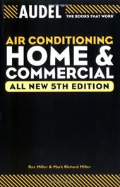 Audel Air Conditioning: Home and Commercial 2948418
