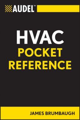 Audel HVAC Pocket Reference 9780764588105