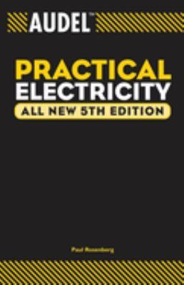 Audel Practical Electricity 9780764541964