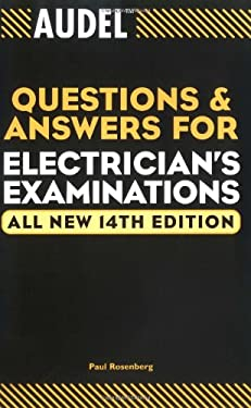Audel Questions and Answers for Electrician's Examinations 9780764542015