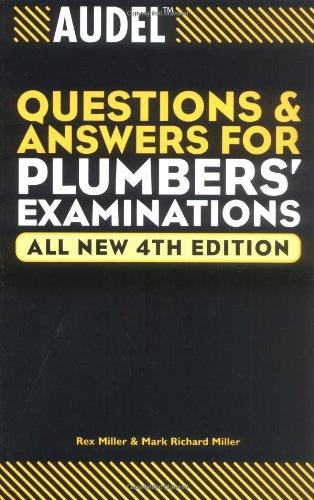 Audel Questions and Answers for Plumbers' Examinations 9780764569982