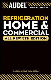 Audel Refrigeration: Home and Commercial 2948425