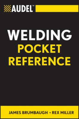 Audel Welding Pocket Reference 9780764588099