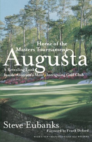Augusta: Home of the Masters Tournament 9780767902151
