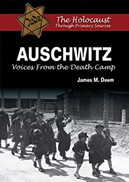 Auschwitz: Voices from the Death Camp 9780766033221