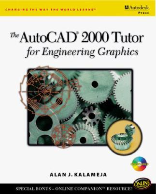 AutoCAD 2000 Tutor for Engineering Graphics [With CDROM and CD] 9780766812383