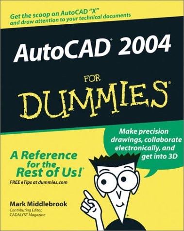 AutoCAD 2004 for Dummies 9780764540455