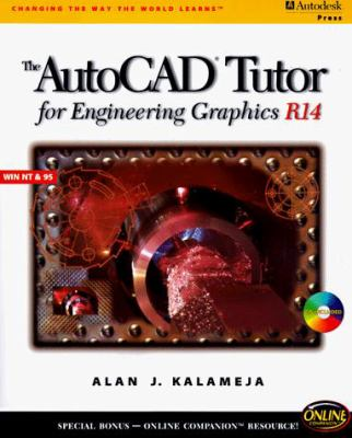 AutoCAD Tutor for Engineering Graphics R14 Windows [With *] 9780766801318