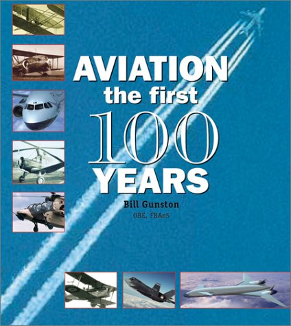 Aviation: The First 100 Years 9780764154232