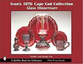 Avon's 1876 Cape Cod Collection: Glass Dinnerware -  Coe, Debbie